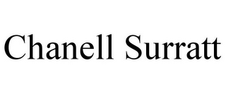 mark for CHANELL SURRATT, trademark #85803671