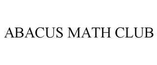 mark for ABACUS MATH CLUB, trademark #85803957