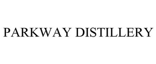 mark for PARKWAY DISTILLERY, trademark #85804049
