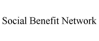 mark for SOCIAL BENEFIT NETWORK, trademark #85804090