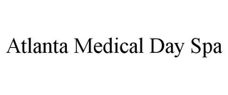 mark for ATLANTA MEDICAL DAY SPA, trademark #85804203