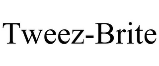 mark for TWEEZ-BRITE, trademark #85804246