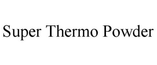 mark for SUPER THERMO POWDER, trademark #85804488
