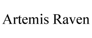 mark for ARTEMIS RAVEN, trademark #85804635