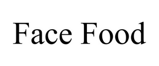 mark for FACE FOOD, trademark #85804828