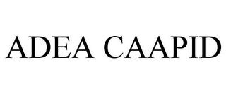 mark for ADEA CAAPID, trademark #85805132