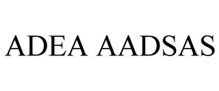 mark for ADEA AADSAS, trademark #85805166