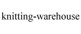 mark for KNITTING-WAREHOUSE, trademark #85805573