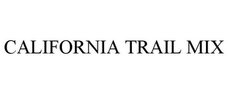 mark for CALIFORNIA TRAIL MIX, trademark #85805653