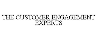 mark for THE CUSTOMER ENGAGEMENT EXPERTS, trademark #85806076