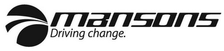 mark for MANSONS DRIVING CHANGE., trademark #85806692