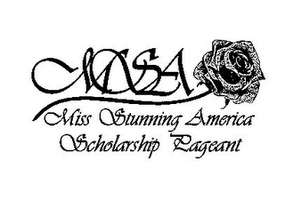 mark for MSA MISS STUNNING AMERICA SCHOLARSHIP PAGEANT, trademark #85807063