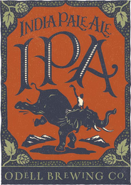 mark for INDIA PALE ALE IPA ODELL BREWING CO., trademark #85807660