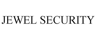 mark for JEWEL SECURITY, trademark #85807933
