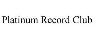 mark for PLATINUM RECORD CLUB, trademark #85808796
