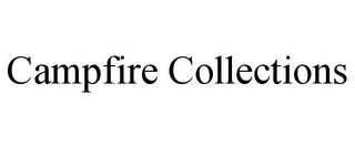 mark for CAMPFIRE COLLECTIONS, trademark #85809849