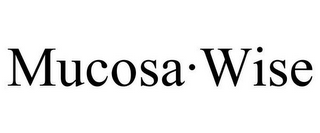 mark for MUCOSA·WISE, trademark #85809940