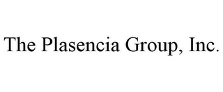mark for THE PLASENCIA GROUP, INC., trademark #85811061