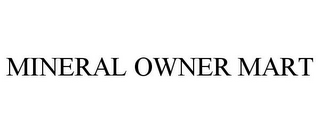 mark for MINERAL OWNER MART, trademark #85811345