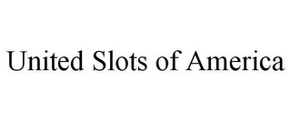 mark for UNITED SLOTS OF AMERICA, trademark #85811591