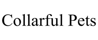 mark for COLLARFUL PETS, trademark #85812445