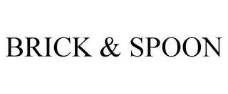 mark for BRICK & SPOON, trademark #85813501