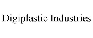 mark for DIGIPLASTIC INDUSTRIES, trademark #85813907