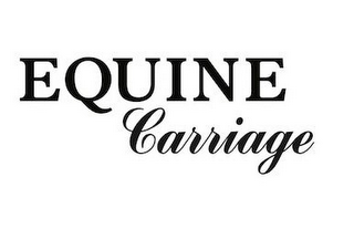mark for EQUINE CARRIAGE, trademark #85813938