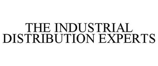 mark for THE INDUSTRIAL DISTRIBUTION EXPERTS, trademark #85814006