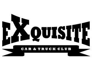 mark for EXCUISITE CAR & TRUCK CLUB, trademark #85814272