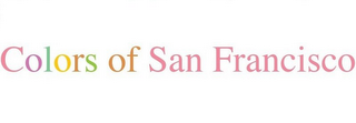mark for COLORS OF SAN FRANCISCO, trademark #85814386