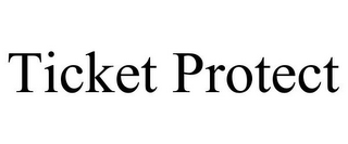 mark for TICKET PROTECT, trademark #85814905