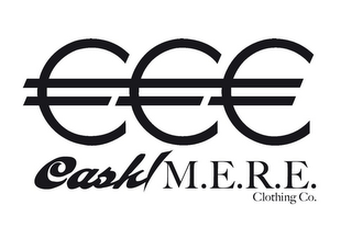 mark for CASH / M.E.R.E. CLOTHING CO., trademark #85815294