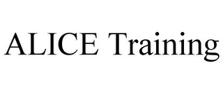 mark for ALICE TRAINING, trademark #85815424