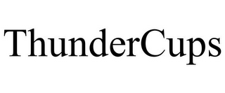 mark for THUNDERCUPS, trademark #85815713