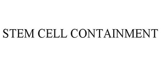 mark for STEM CELL CONTAINMENT, trademark #85817255