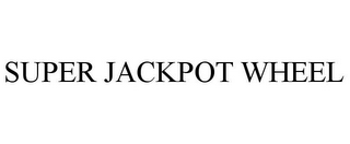 mark for SUPER JACKPOT WHEEL, trademark #85817975