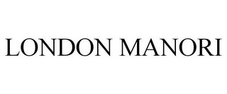 mark for LONDON MANORI, trademark #85819029