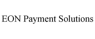 mark for EON PAYMENT SOLUTIONS, trademark #85819628