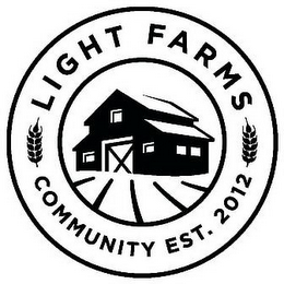 mark for LIGHT FARMS COMMUNITY EST. 2012, trademark #85819901
