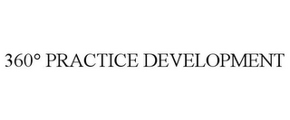 mark for 360° PRACTICE DEVELOPMENT, trademark #85820050