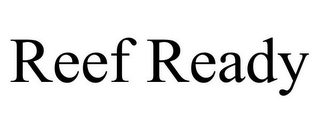 mark for REEF READY, trademark #85820568