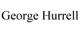 mark for GEORGE HURRELL, trademark #85820941