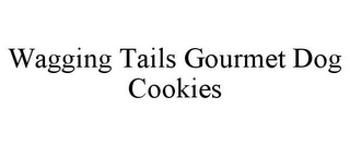mark for WAGGING TAILS GOURMET DOG COOKIES, trademark #85821071