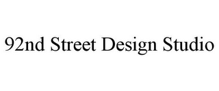 mark for 92ND STREET DESIGN STUDIO, trademark #85821083
