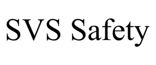 mark for SVS SAFETY, trademark #85821222