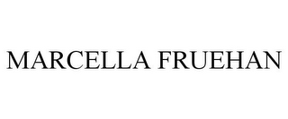 mark for MARCELLA FRUEHAN, trademark #85821764