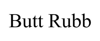 mark for BUTT RUBB, trademark #85822634