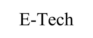 mark for E-TECH, trademark #85822739