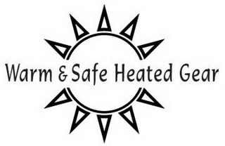mark for WARM & SAFE HEATED GEAR, trademark #85822963